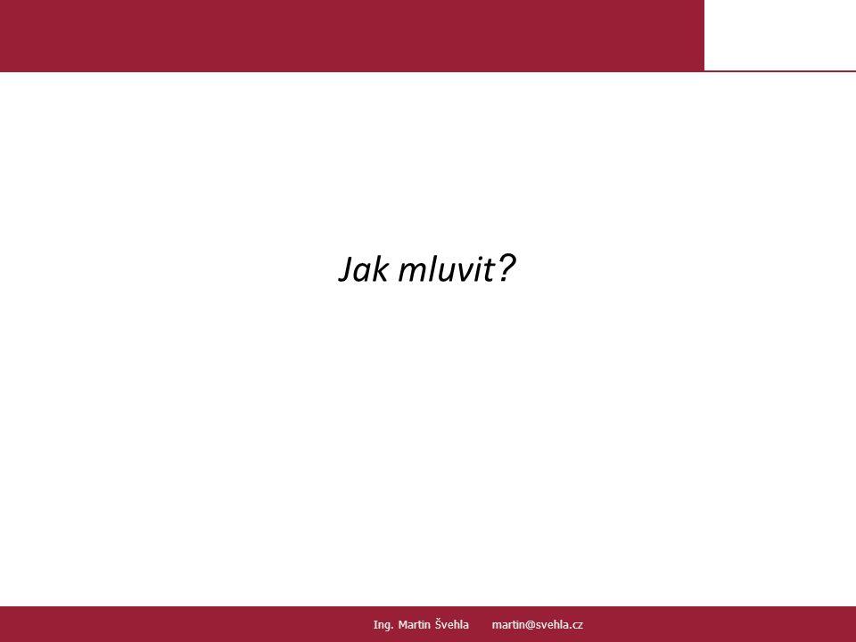 Jak mluvit .10. PaedDr.Emil Hanousek,CSc., 14002@mail.vsfs.cz :: Ing.