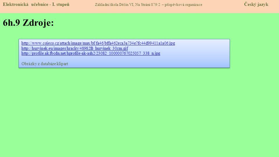 6h.9 Zdroje: Elektronická učebnice - I.