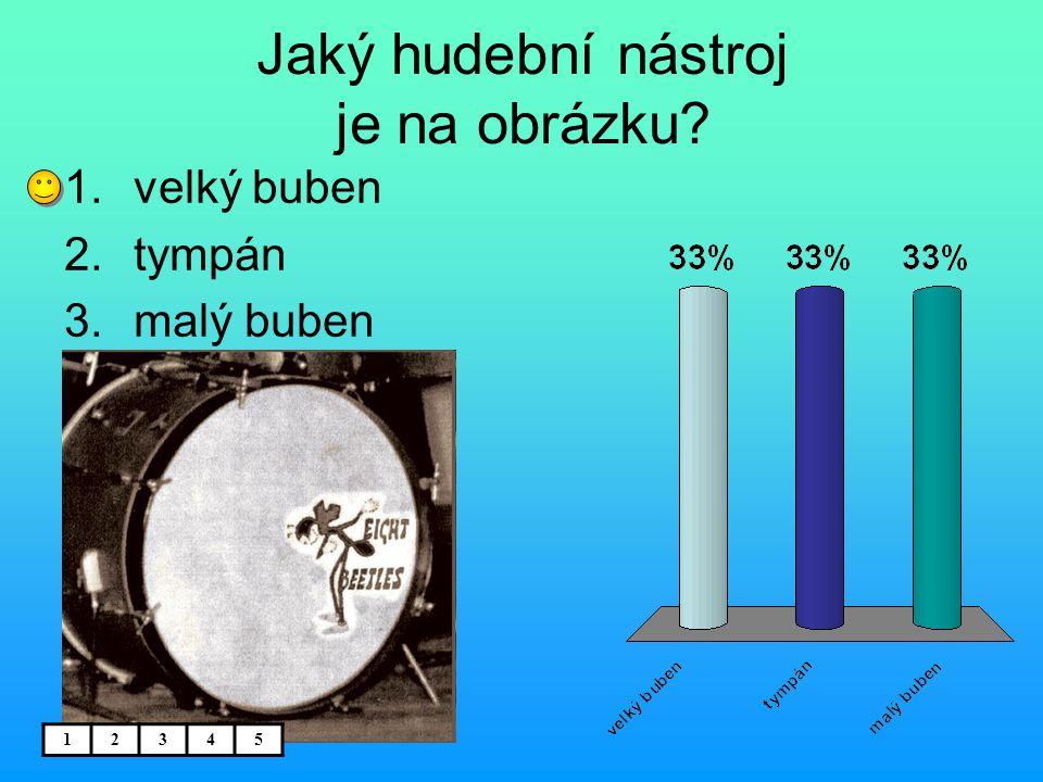 Jaký hudební nástroj je na obrázku? 1.velký buben 2.tympán 3.malý buben 12345