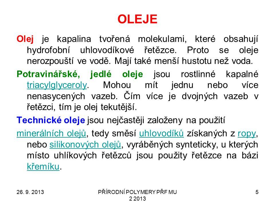 OLEJE Olej je kapalina tvořená molekulami, které obsahují hydrofobní uhlovodíkové řetězce. Proto se oleje nerozpouští ve vodě. Mají také menší hustotu