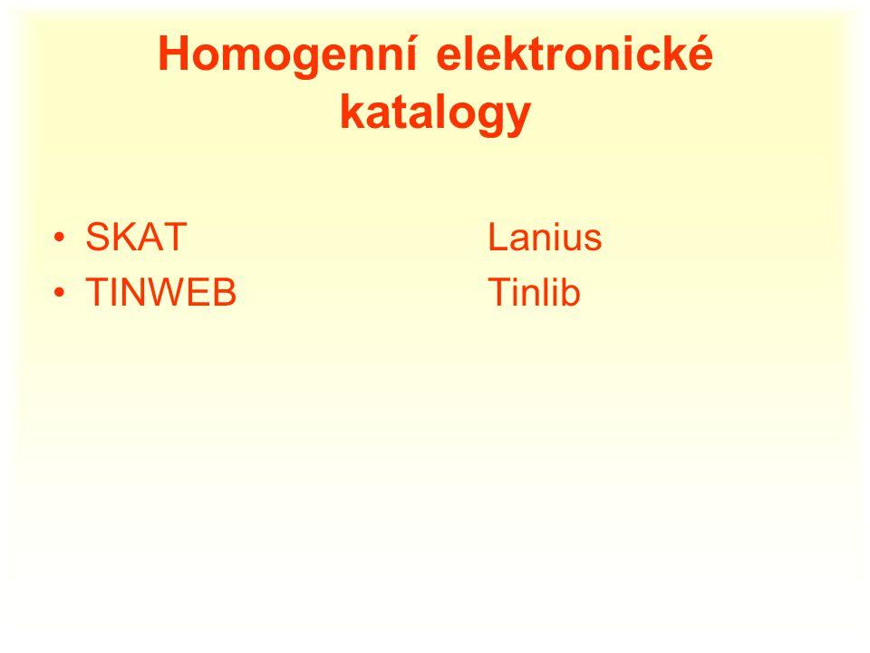 Homogenní elektronické katalogy SKAT Lanius TINWEB Tinlib