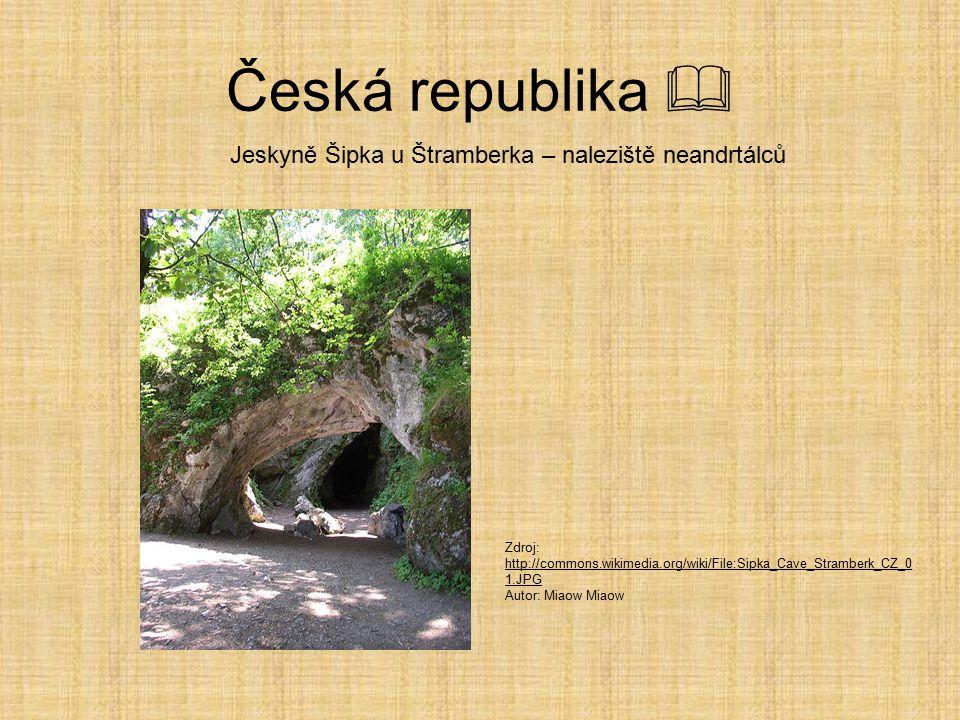 Česká republika  Přezletice u Prahy – nejstarší naleziště obydlí v Evropě – 700 000 let.Používali oheň.