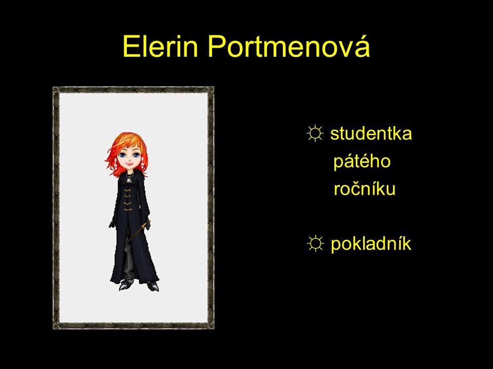 Elerin Portmenová ☼ studentka pátého ročníku ☼ pokladník