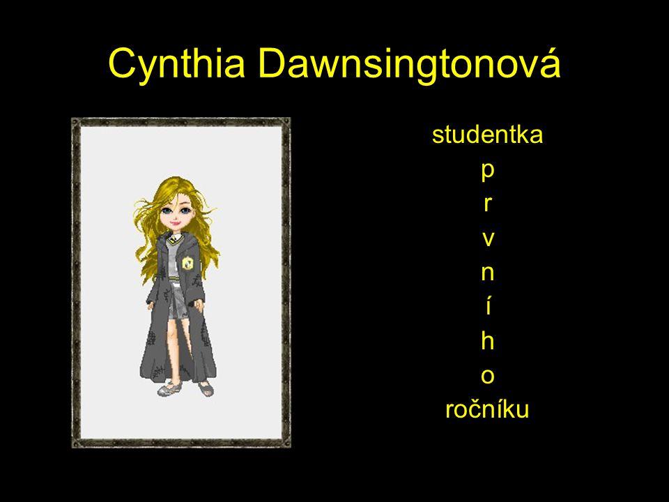 Cynthia Dawnsingtonová studentka p r v n í h o ročníku