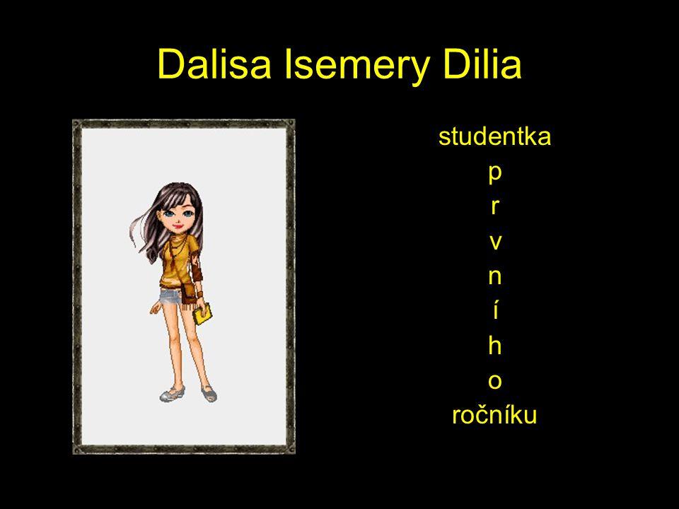 Dalisa Isemery Dilia studentka p r v n í h o ročníku