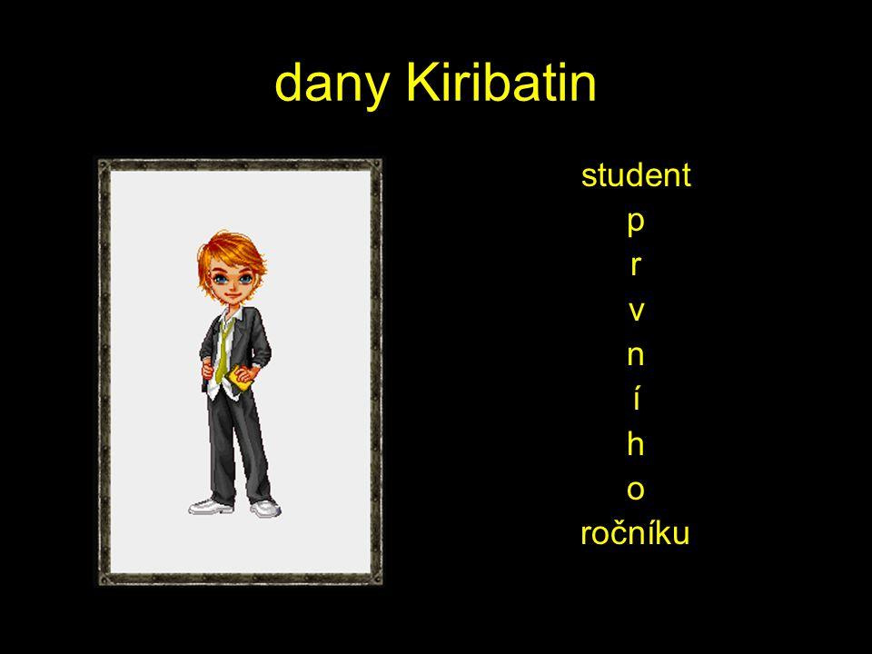 dany Kiribatin student p r v n í h o ročníku