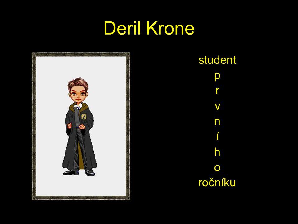Deril Krone student p r v n í h o ročníku