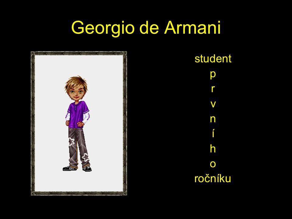 Georgio de Armani student p r v n í h o ročníku