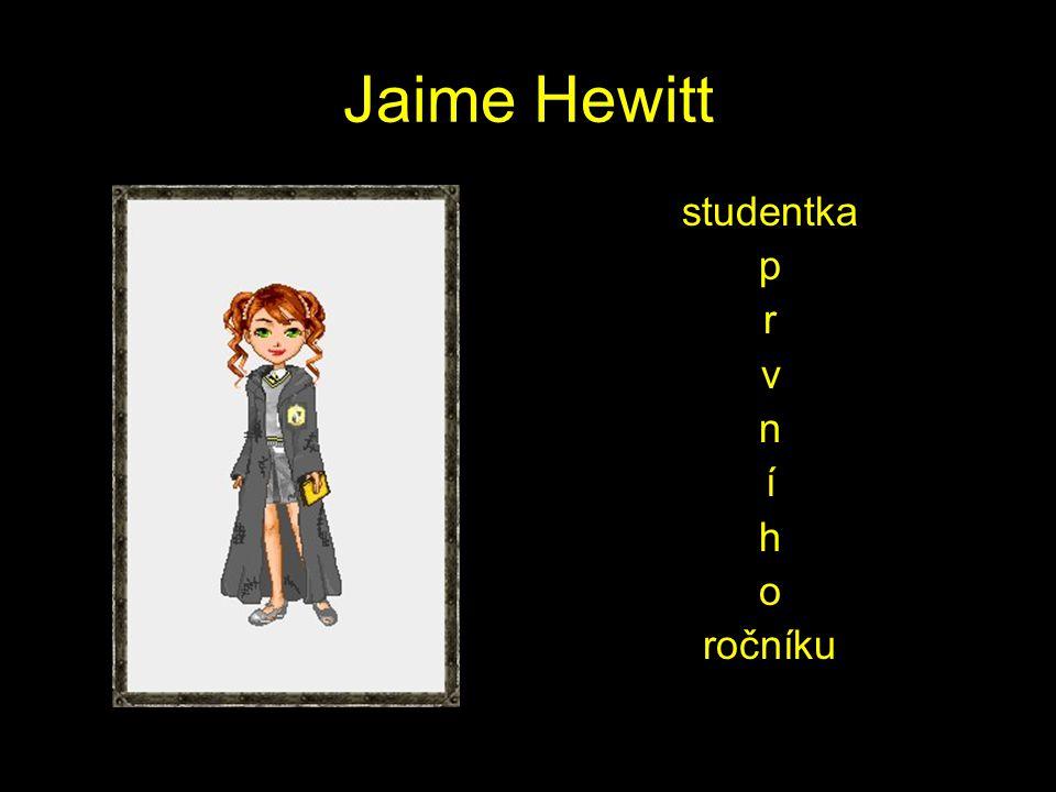 Jaime Hewitt studentka p r v n í h o ročníku