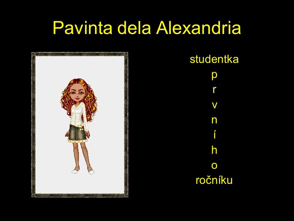 Pavinta dela Alexandria studentka p r v n í h o ročníku