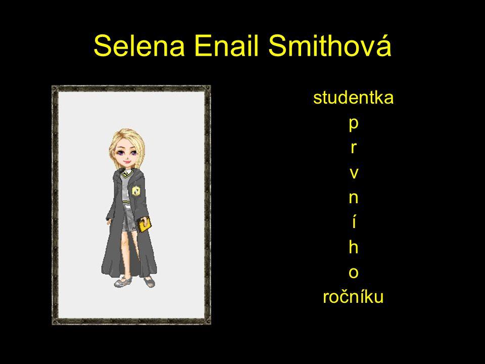 Selena Enail Smithová studentka p r v n í h o ročníku