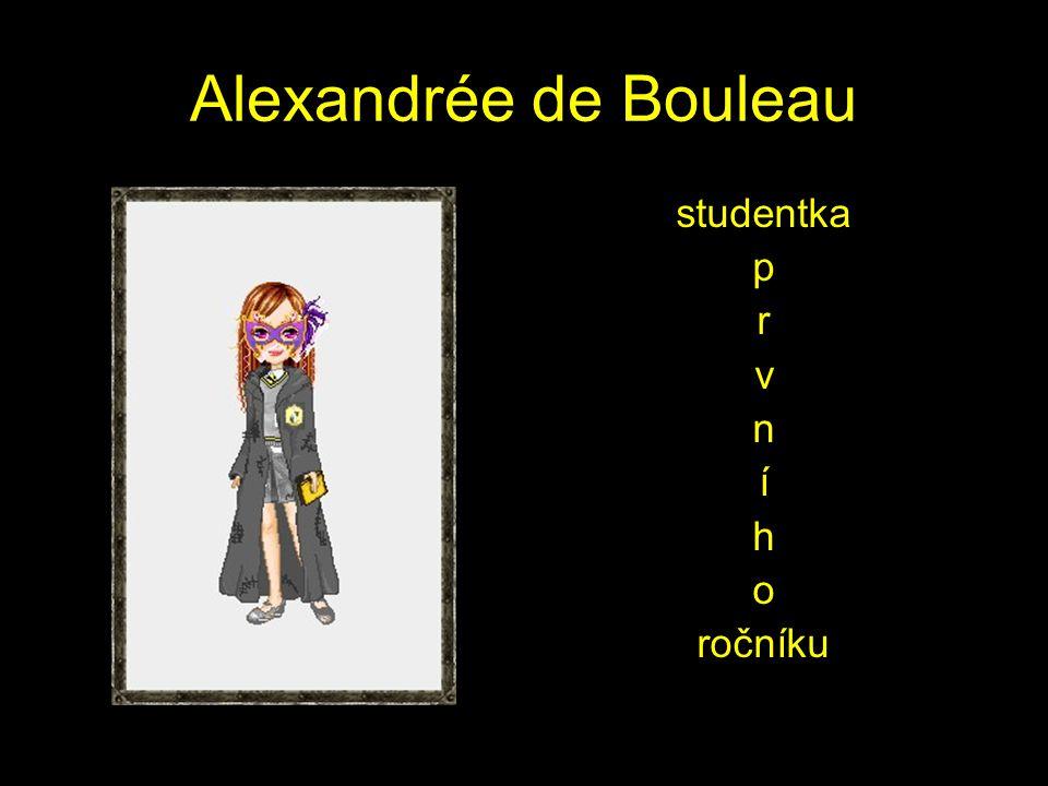 Alexandrée de Bouleau studentka p r v n í h o ročníku