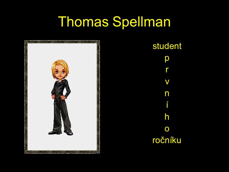 Thomas Spellman student p r v n í h o ročníku
