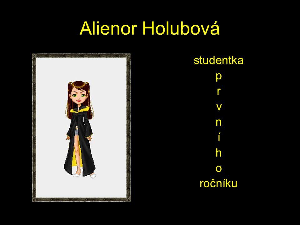 Alienor Holubová studentka p r v n í h o ročníku