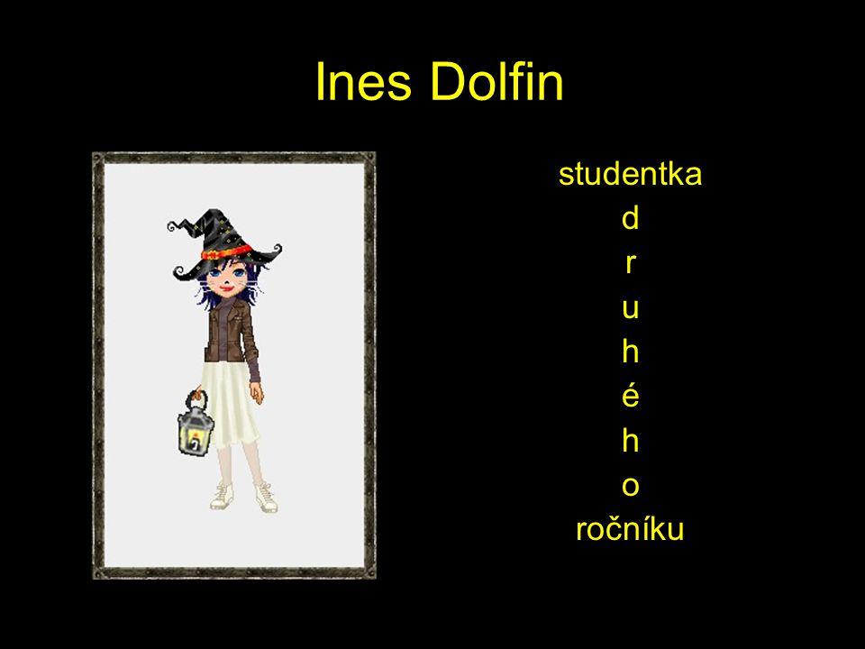 Ines Dolfin studentka d r u h é h o ročníku