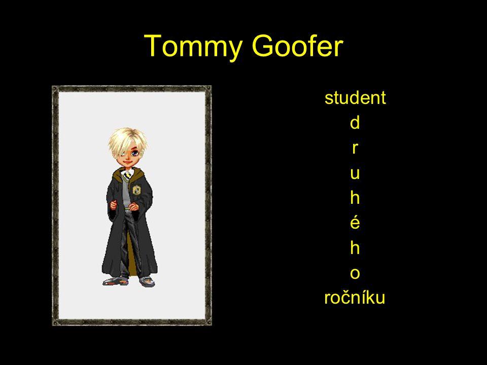 Tommy Goofer student d r u h é h o ročníku