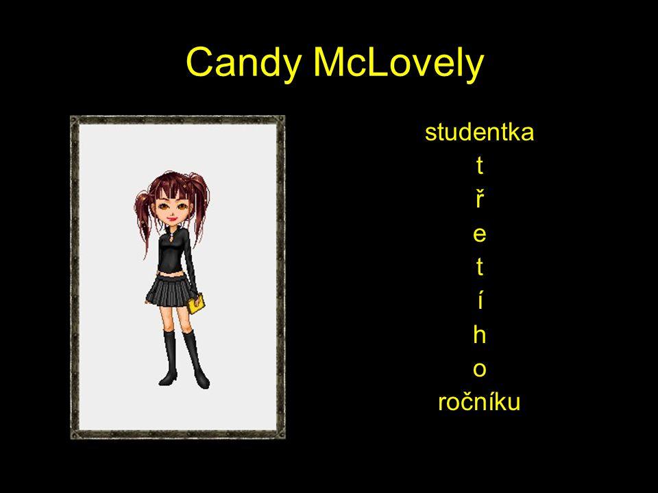 Candy McLovely studentka t ř e t í h o ročníku