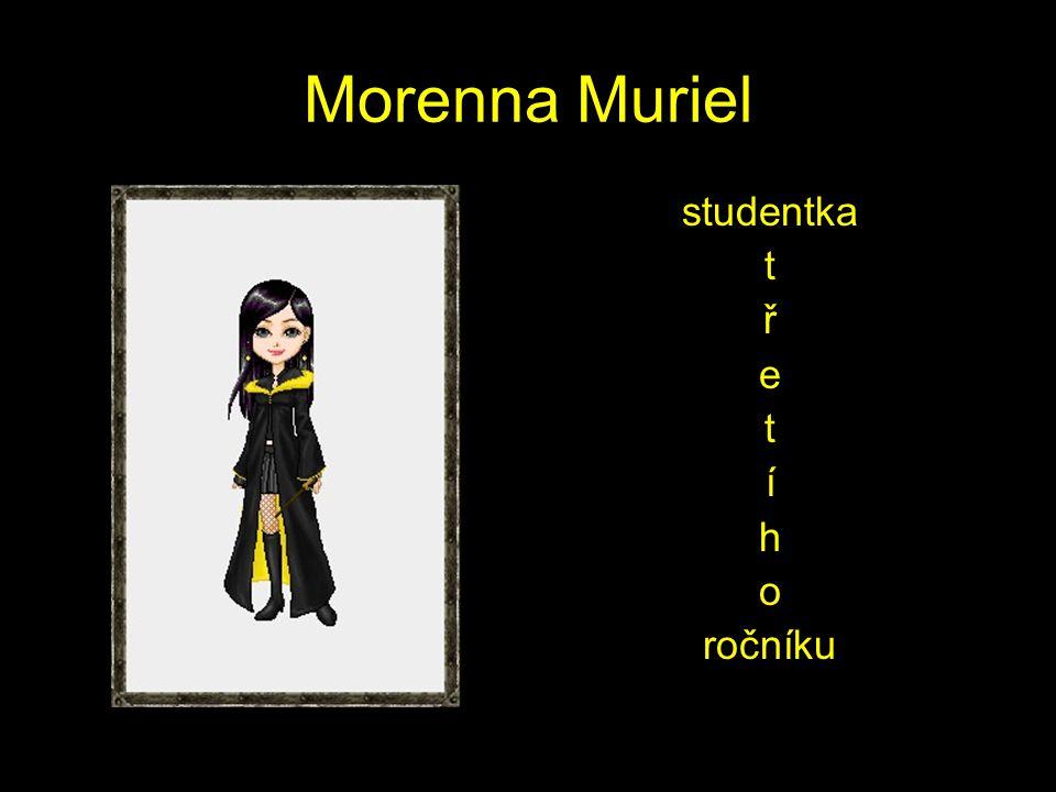 Morenna Muriel studentka t ř e t í h o ročníku