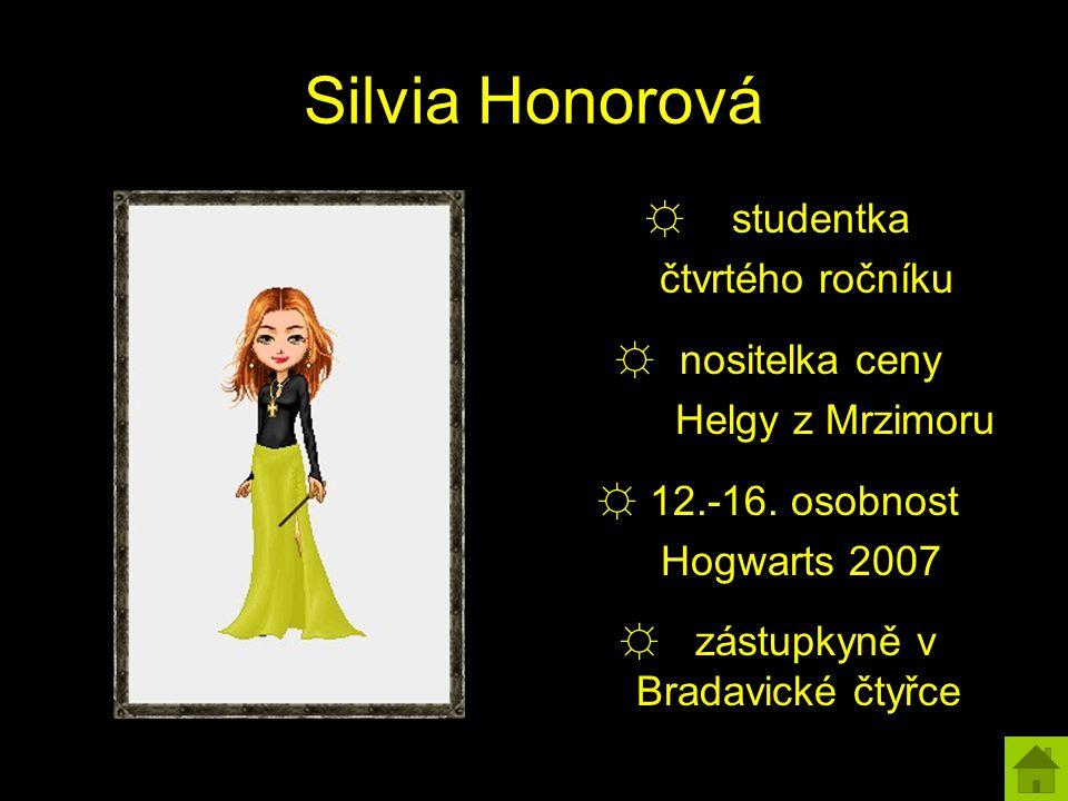 Silvia Honorová ☼ studentka čtvrtého ročníku ☼ nositelka ceny Helgy z Mrzimoru ☼ 12.-16.