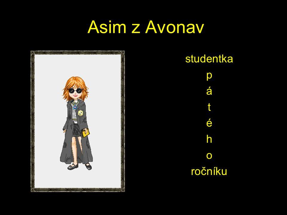 Asim z Avonav studentka p á t é h o ročníku