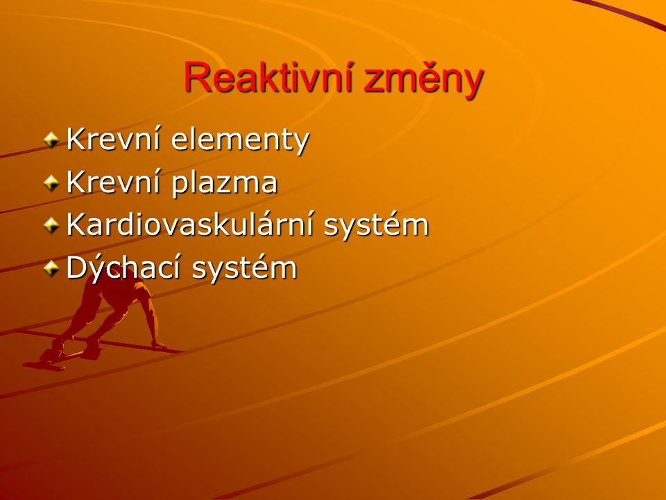 Reaktivní změny Erytrocyty:nevýrazné změny / změna koncentrace krevní plazmy /- Erytrocyty:nevýrazné změny / změna koncentrace krevní plazmy /- relativní změna pracovní leukocytóza / 12 – 20 000 /- slezina, lymfatické uzliny, kostní dřeň/ metabolity kyselé povahy zvednou leu jako u infekce / Leukocyty- pracovní leukocytóza / 12 – 20 000 /- slezina, lymfatické uzliny, kostní dřeň/ metabolity kyselé povahy zvednou leu jako u infekce / vyčerpávající výkony- vysoké hodnoty, ale i pokles- leukopenie / infekce / Za několik hodin k normálu -znovuobnovení imunity po vyčerpávajících výkonech 3.