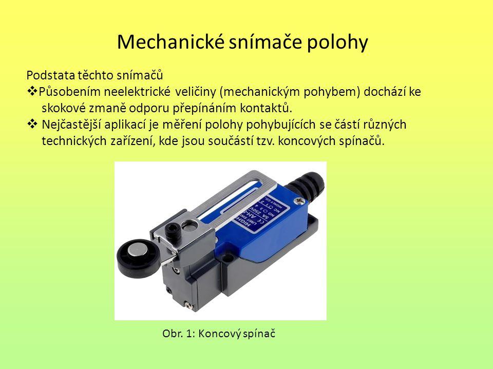 Mechanické snímače polohy Podstata těchto snímačů  Působením neelektrické veličiny (mechanickým pohybem) dochází ke skokové zmaně odporu přepínáním k