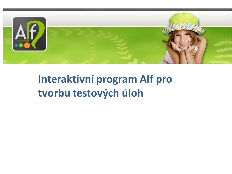 Interaktivní program Alf pro tvorbu testových úloh