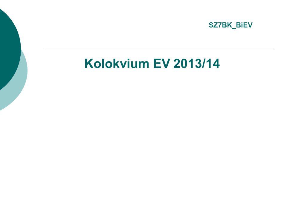 Kolokvium EV 2013/14 SZ7BK_BiEV