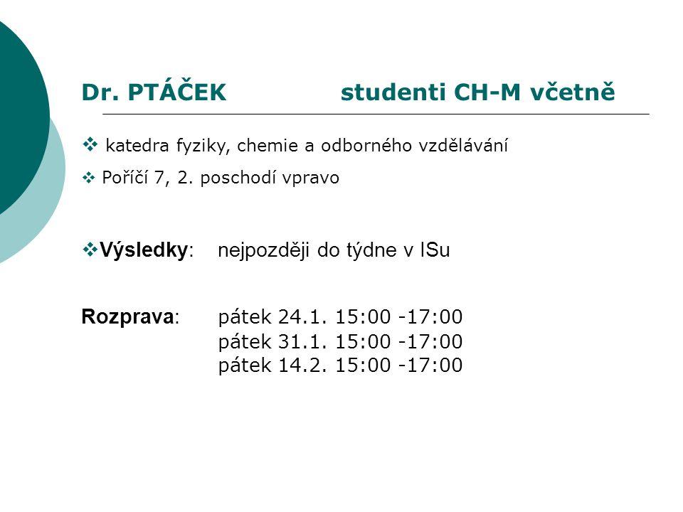  katedra fyziky, chemie a odborného vzdělávání  Poříčí 7, 2.