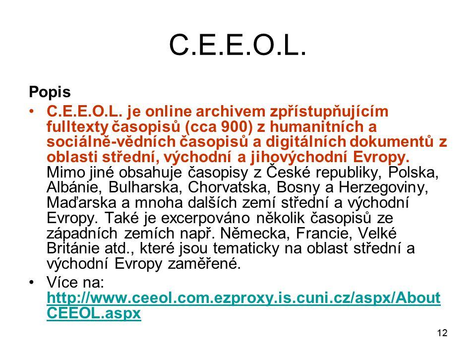 12 C.E.E.O.L. Popis C.E.E.O.L.