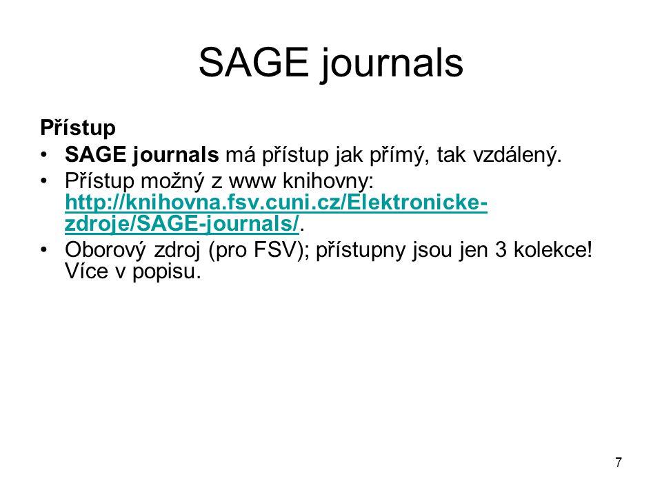 7 SAGE journals Přístup SAGE journals má přístup jak přímý, tak vzdálený.