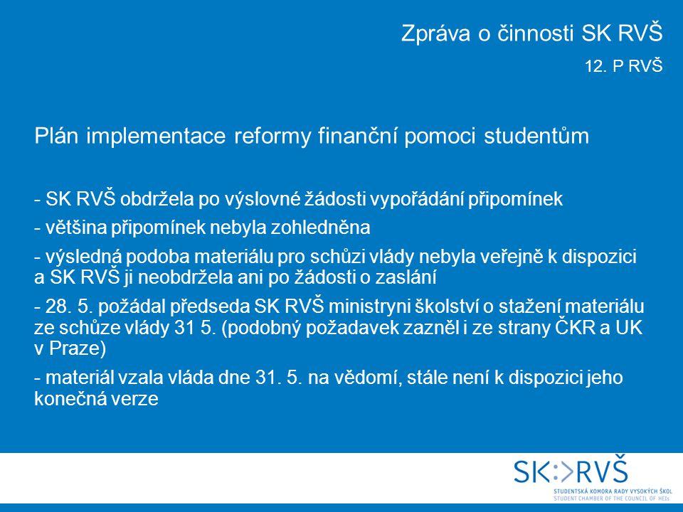 Jednání o sestavení nové vlády a návrh na zavedení školného -SK RVŠ zaslala dne 9.