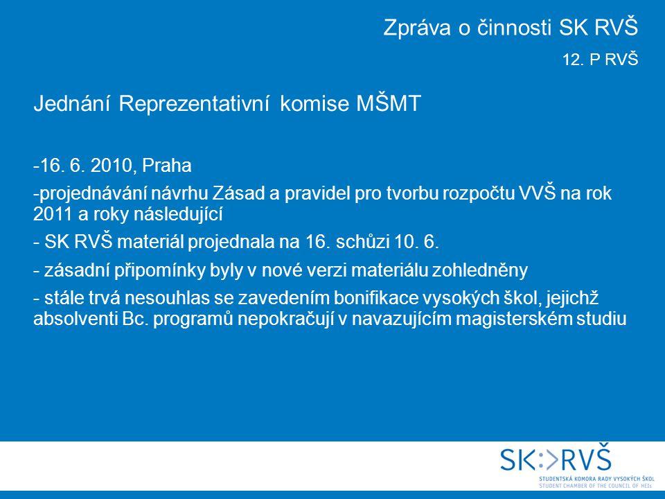 Jednání Reprezentativní komise MŠMT -16. 6.