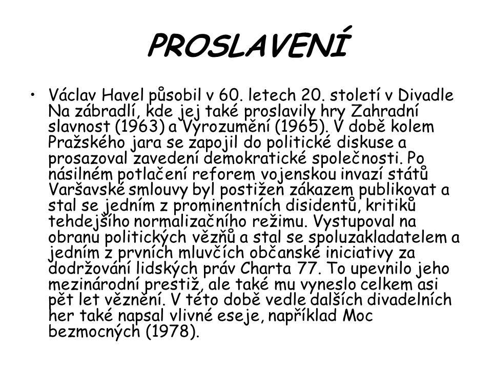 PROSLAVENÍ Václav Havel působil v 60. letech 20. století v Divadle Na zábradlí, kde jej také proslavily hry Zahradní slavnost (1963) a Vyrozumění (196