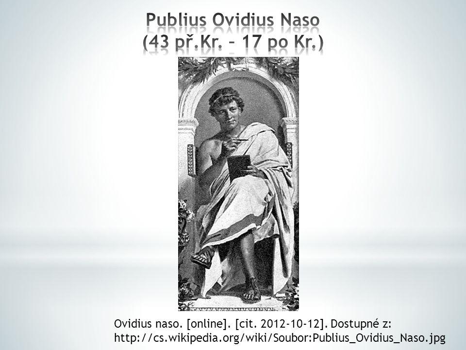 Ovidius pocházel z bohatého rodu.Oženil se s příbuznou císaře Augusta.