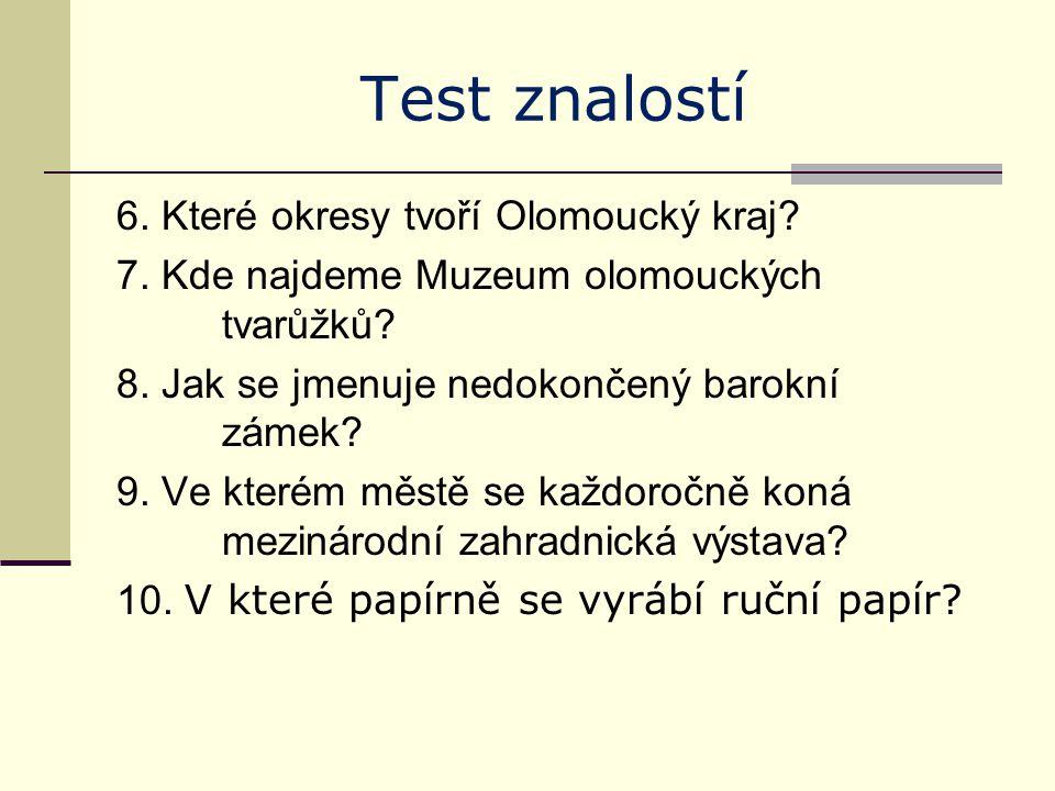Test znalostí 6. Které okresy tvoří Olomoucký kraj.