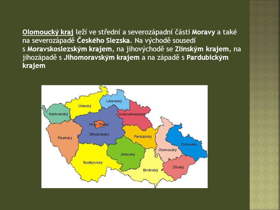  Krajské město:Olomouc  Hejtman:Ing.