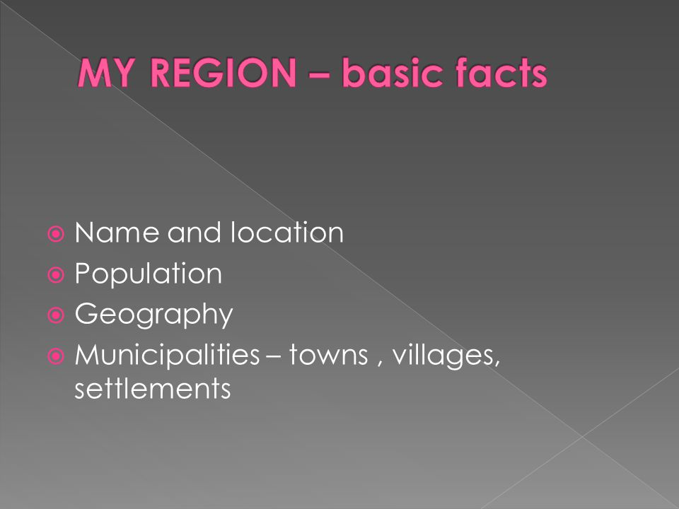  Name and location  Population  Geography  Municipalities – towns, villages, settlements