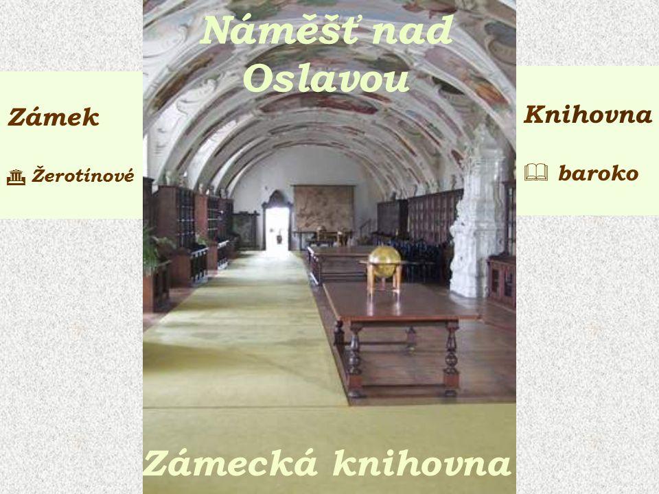 Náměšť nad Oslavou Zámecká knihovna Zámek  Žerotínové Knihovna  baroko