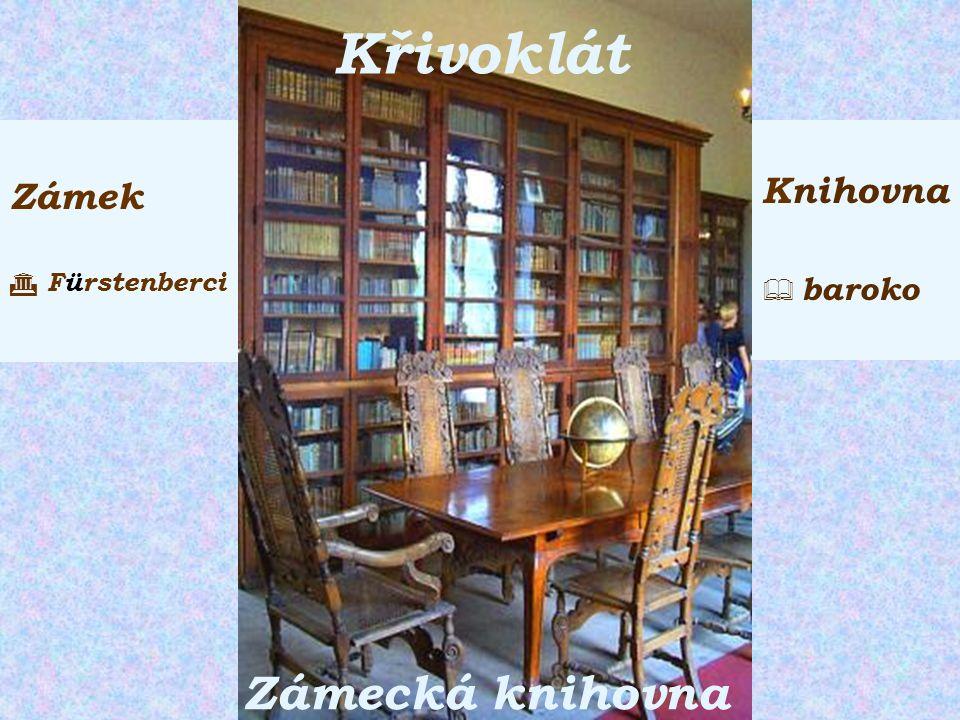 Křivoklát Zámecká knihovna Zámek  Fürstenberci Knihovna  baroko