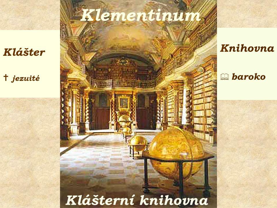 Klášterní knihovna Klementinum Klášter  jezuité Knihovna  baroko