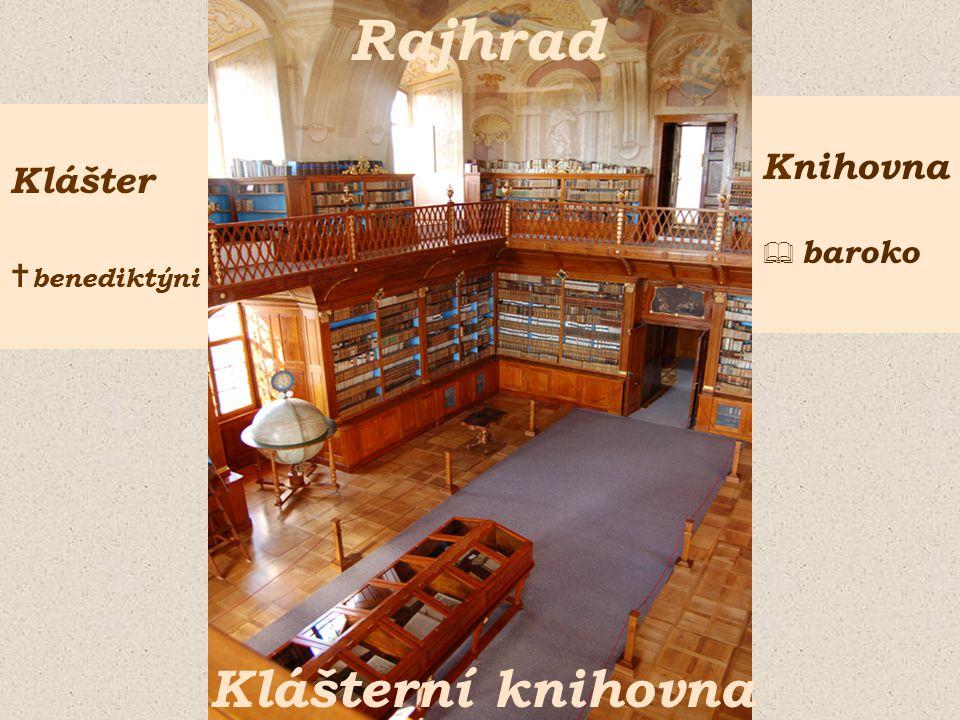 Rajhrad Klášterní knihovna Klášter  benediktýni Knihovna  baroko