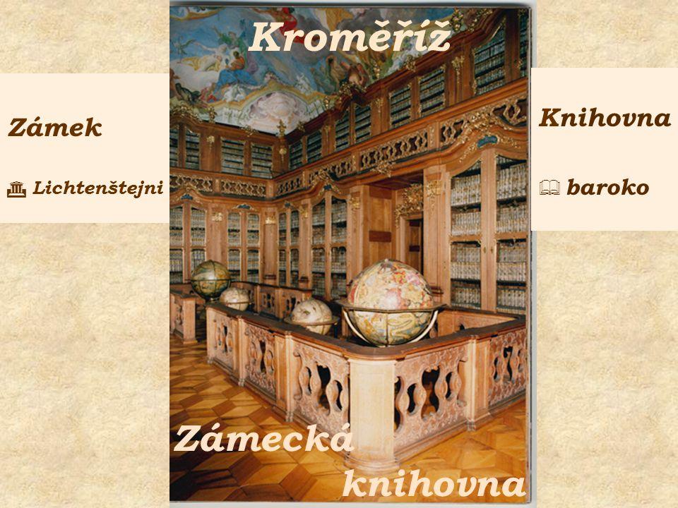 Kroměříž Zámecká knihovna Zámek  Lichtenštejni Knihovna  baroko