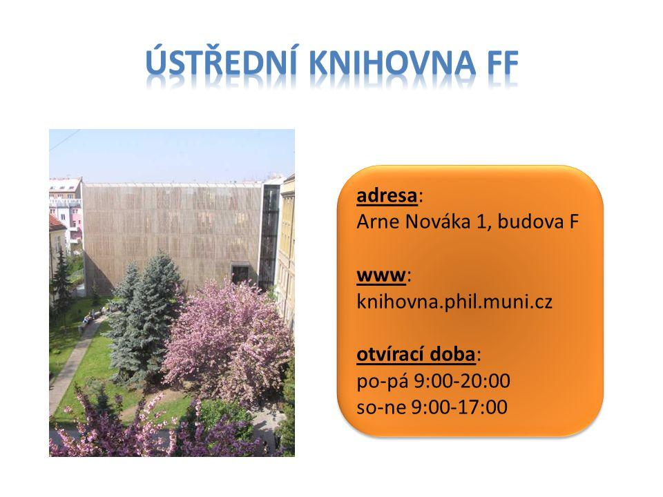 adresa: Joštova 10 www: http://knihovna.fss.muni.cz/ otvírací doba: po-čt 9:00-20:00 pá 9:00-17:00 so 9:00-15:00 adresa: Joštova 10 www: http://knihovna.fss.muni.cz/ otvírací doba: po-čt 9:00-20:00 pá 9:00-17:00 so 9:00-15:00