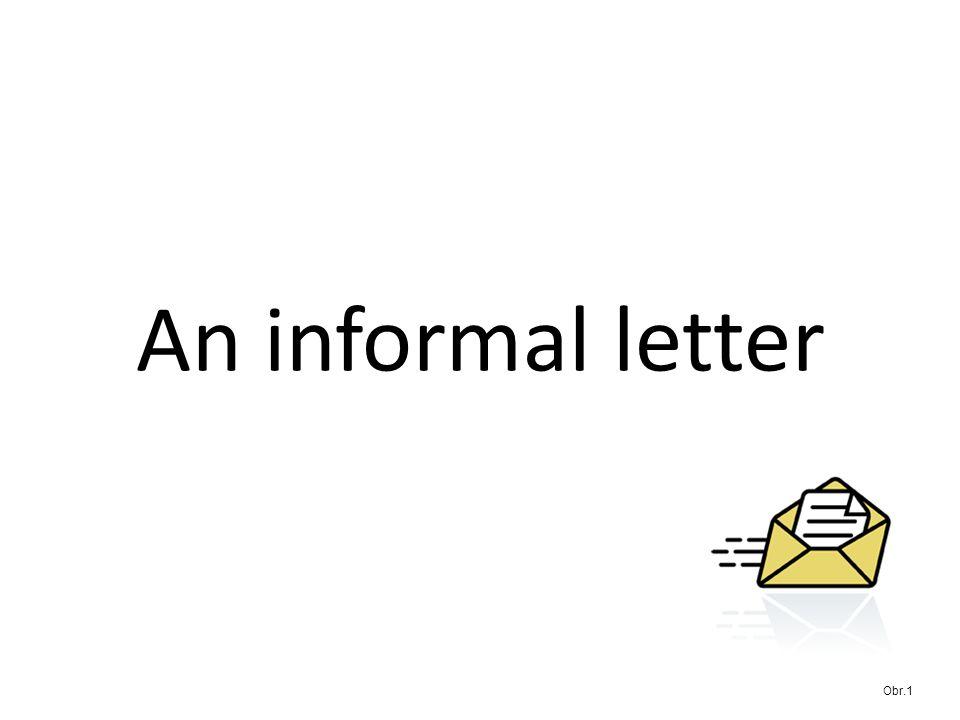 An informal letter Obr.1