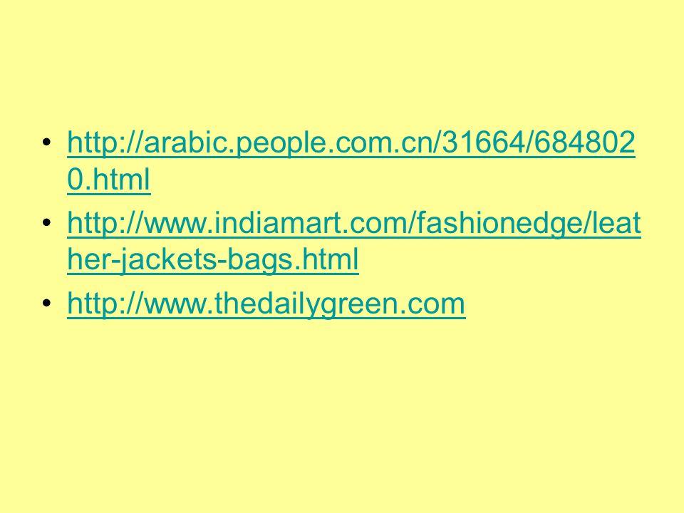 http://arabic.people.com.cn/31664/684802 0.htmlhttp://arabic.people.com.cn/31664/684802 0.html http://www.indiamart.com/fashionedge/leat her-jackets-b