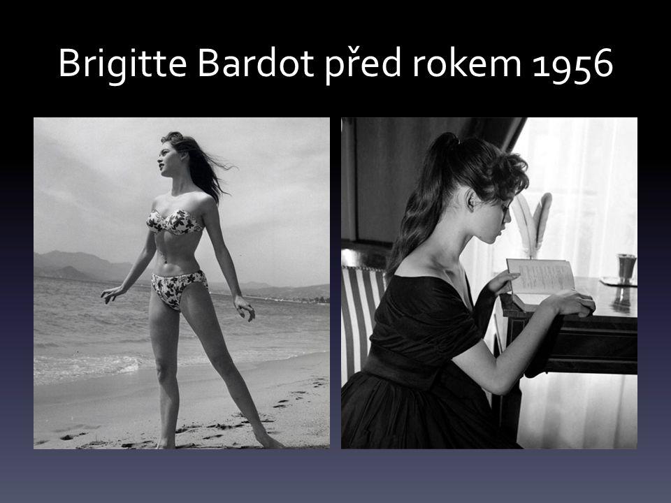 Brigitte Bardot před rokem 1956