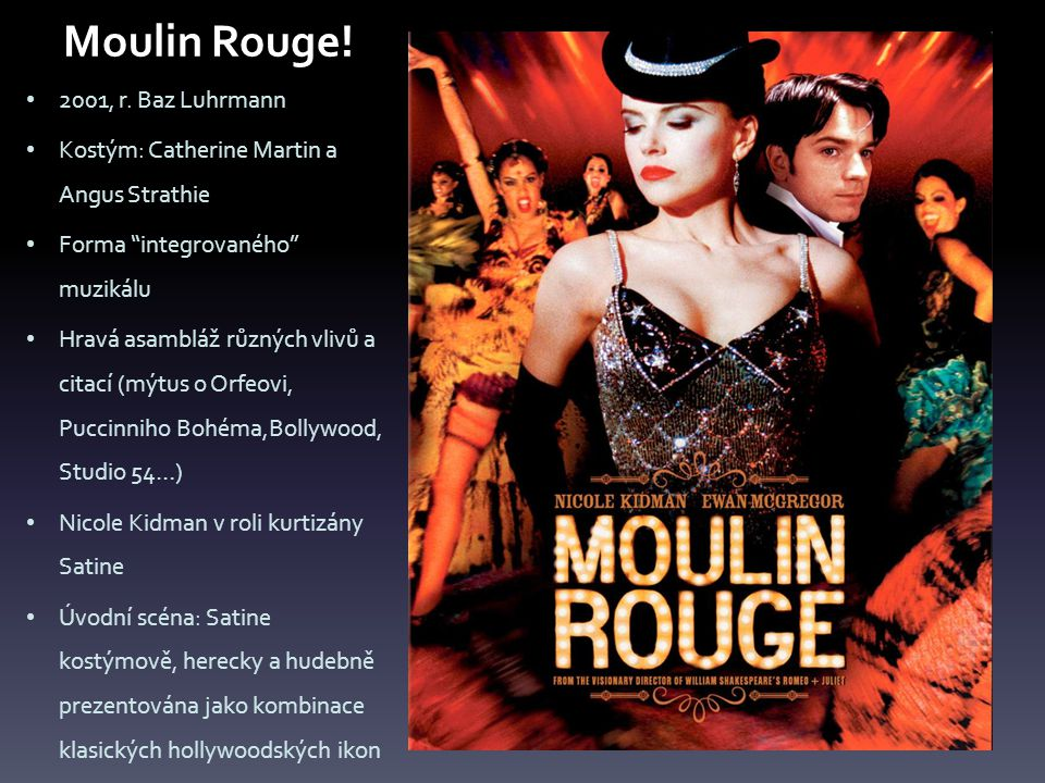 Moulin Rouge. 2001, r.