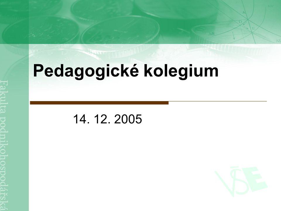 Pedagogické kolegium 14. 12. 2005