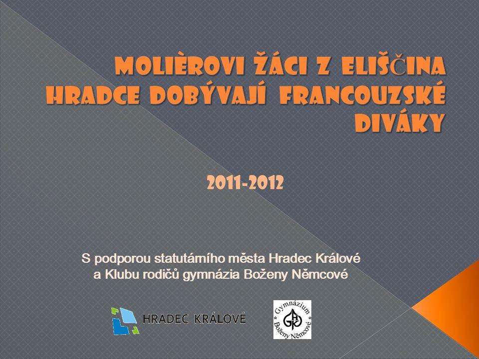 S podporou statutárního města Hradec Králové a Klubu rodičů gymnázia Boženy Němcové 2011-2012